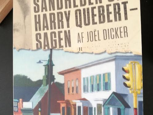 """""""Sandheden om Harry Quebert-sagen"""" af Joël Dicker"""