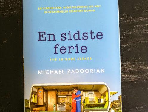 """En sidste ferie"" af Michael Zadoorian"