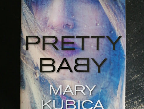 """Pretty Baby"" af Mary Kubica"