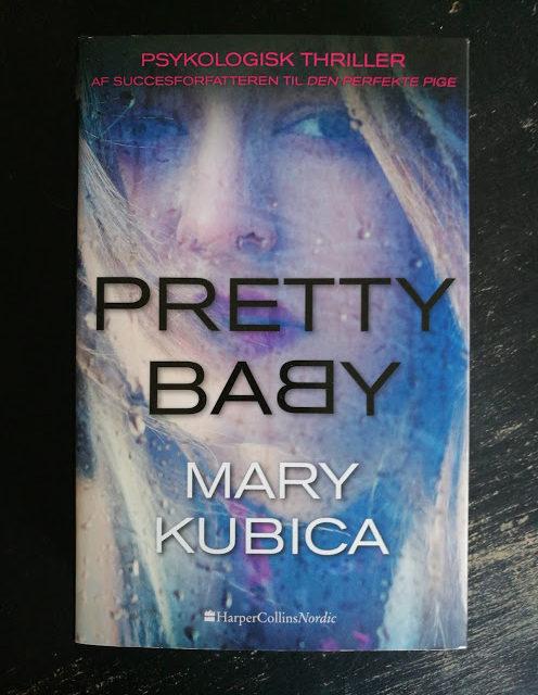 """Pretty Baby"" af Mary Kubica"