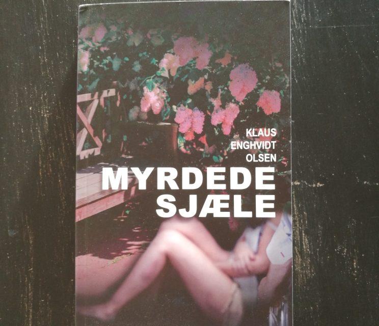 """""""Myrdede sjæle"""" af Klaus Enghvidt Olsen"""