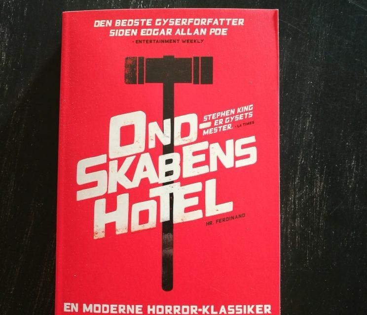 """""""Ondskabens Hotel"""" af Stephen King"""
