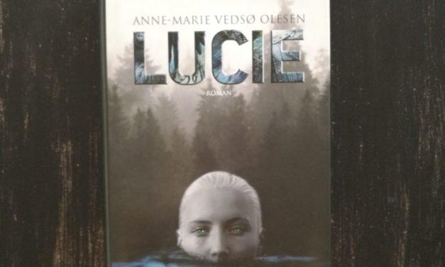 """""""Lucie"""" af Anne-Marie Vedsø Olesen"""