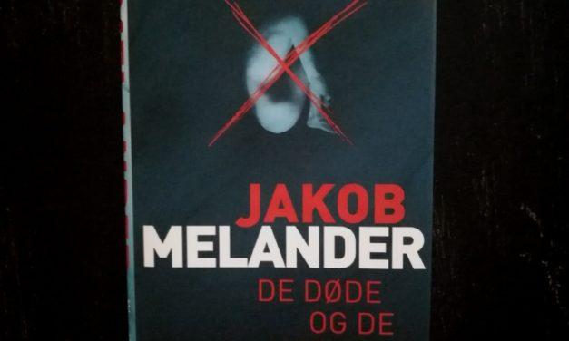 """""""De døde og de ufødte"""" af Jakob Melander"""