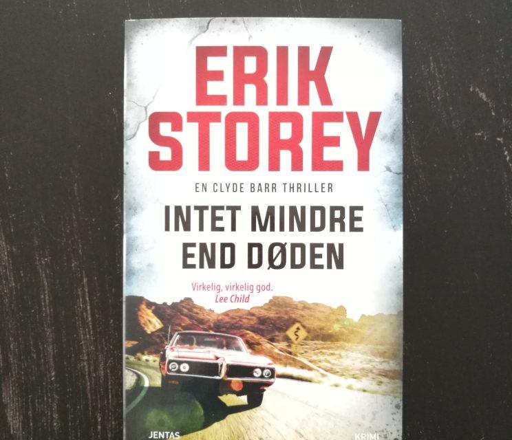 """""""Intet mindre end døden"""" af Erik Storey"""