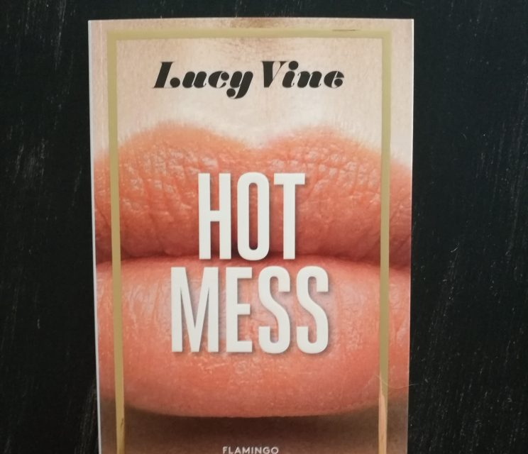 """""""Hot Mess"""" af Lucy Vine"""