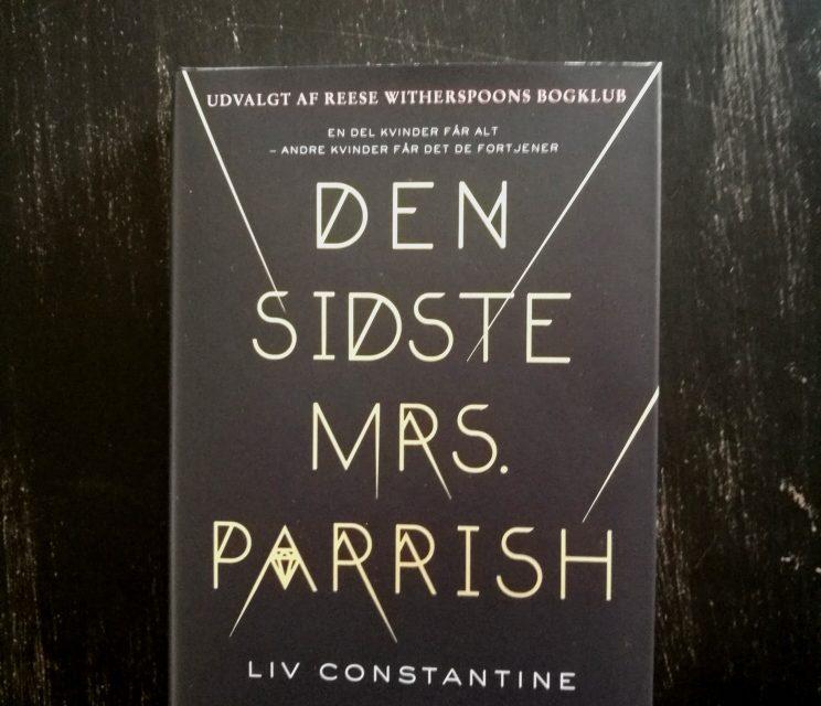 """""""Den sidste Mrs. Parrish"""" af Liv Constantine"""