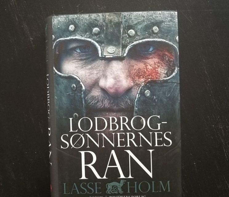 """""""Lodbrogsønnernes ran"""" af Lasse Holm"""