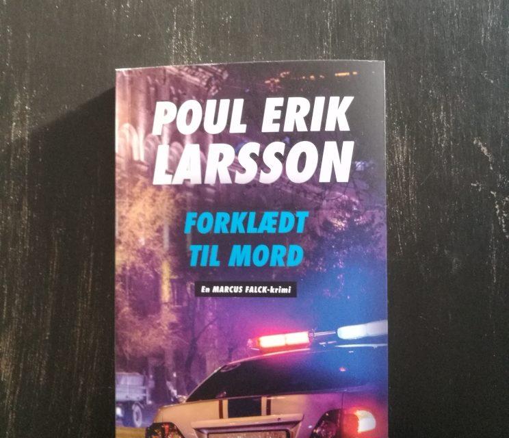 """""""Forklædt til mord"""" af Poul Erik Larsson"""