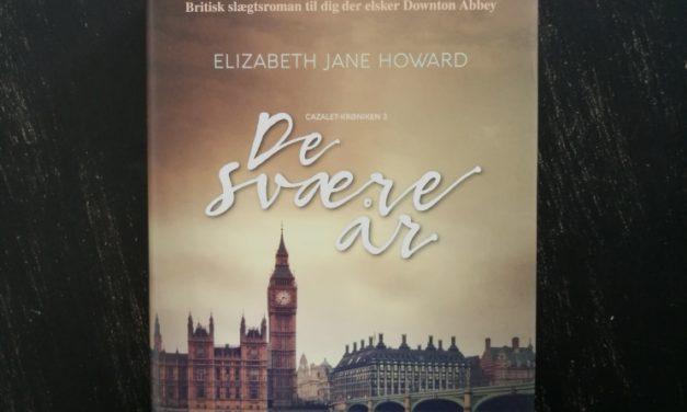 """""""De svære år"""" af Elizabeth Jane Howard"""