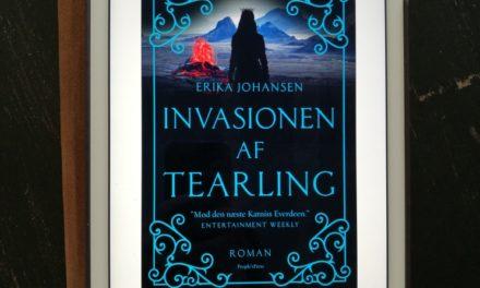 """""""Invasionen af Tearling"""" af Erika Johansen"""