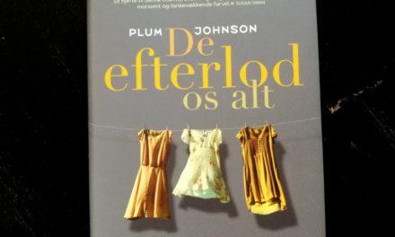 """""""De efterlod os alt"""" af Plum Johnson"""