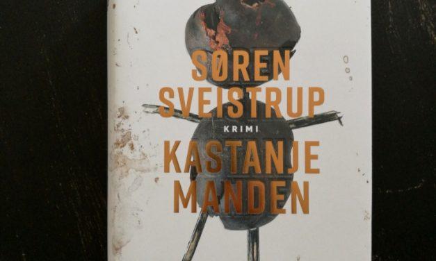 """""""Kastanjemanden"""" af Søren Sveistrup"""