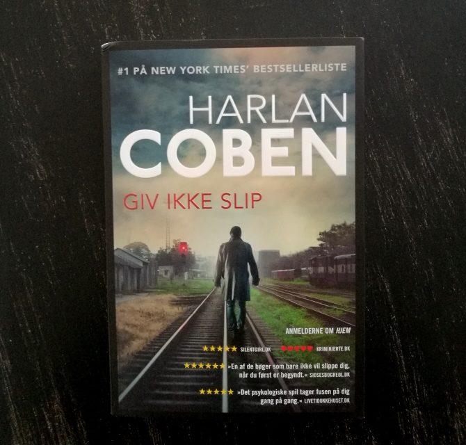 """""""Giv ikke slip"""" af Harlan Coben"""