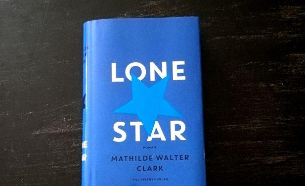 """""""Lone Star"""" af Mathilde Walter Clark"""