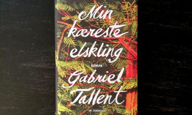 """""""Min kæreste elskling"""" af Gabriel Tallent"""