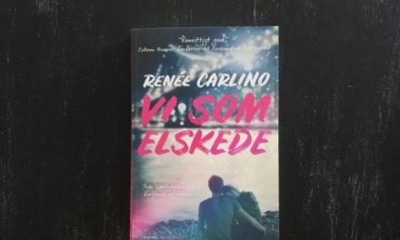 """""""Vi som elskede"""" af Renée Carlino"""