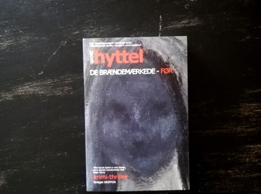 """""""De brændemærkede – før"""" af Jacob Hyttel"""