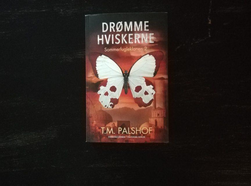 """""""Drømmehviskerne"""" af T.M. Palshof"""