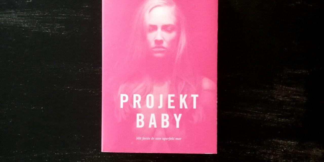 """""""Projekt Baby"""" af Julie Ugleholdt"""