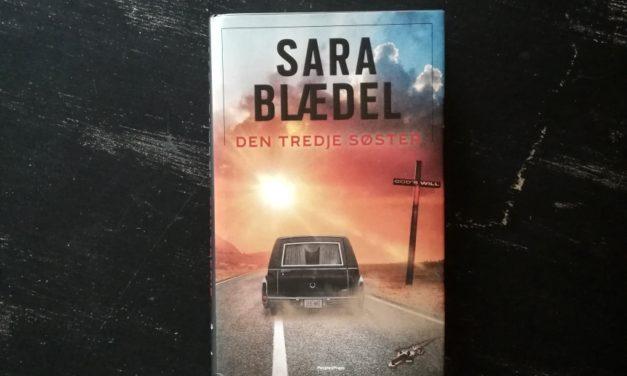 """""""Den tredje søster"""" af Sara Blædel"""