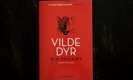 """""""Vilde dyr"""" af Gin Phillips"""