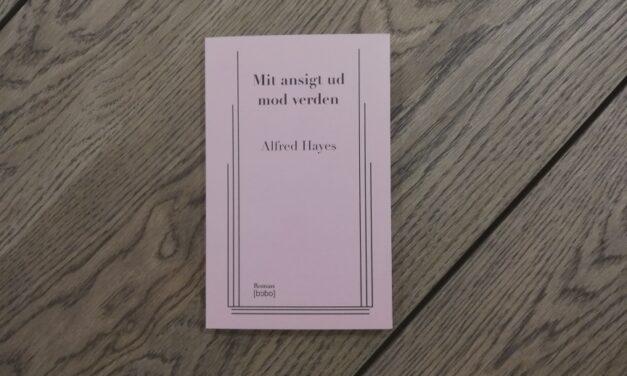"""""""Mit ansigt ud mod verden"""" af Alfred Hayes"""