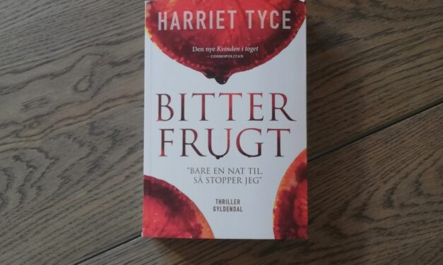 """""""Bitter frugt"""" af Harriet Tyce"""
