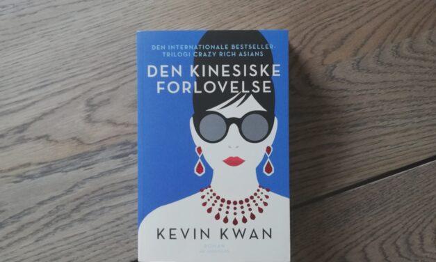 """""""Den kinesiske forlovelse"""" af Kevin Kwan"""