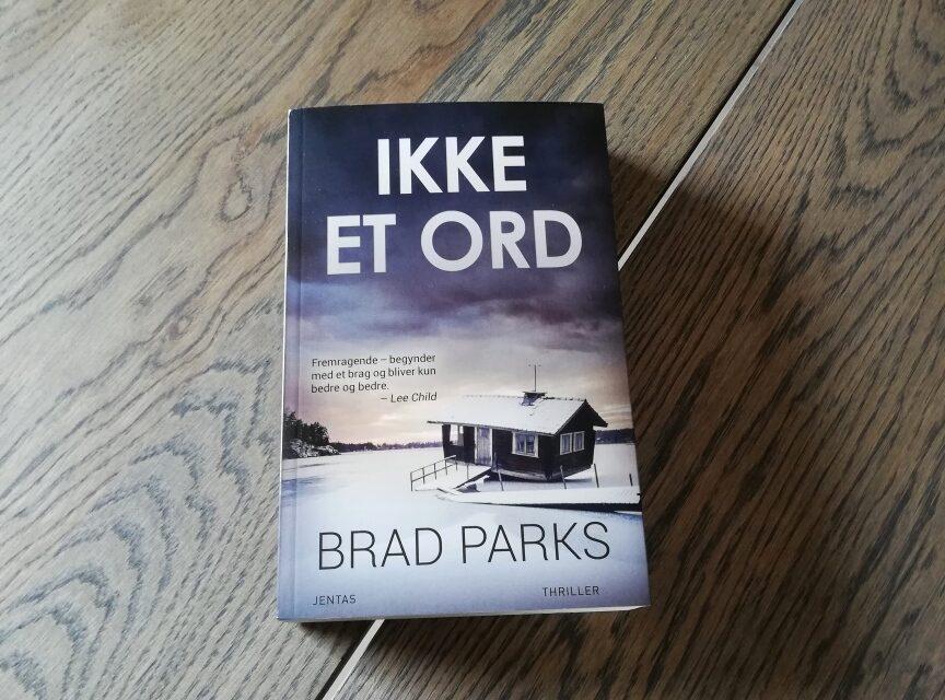 """""""Ikke et ord"""" af Brad Parks"""