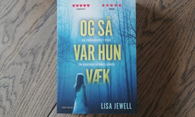 """Og så var hun væk"" af Lisa Jewell"