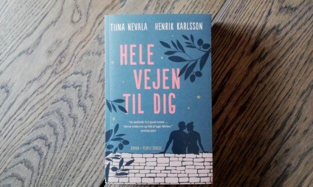 """""""Hele vejen til dig"""" af Tiina Nevala og Henrik Karlsson"""