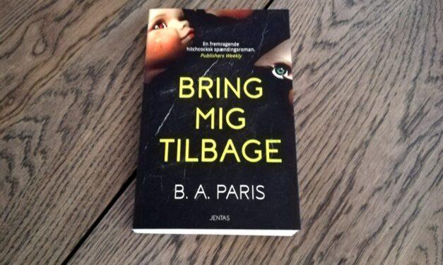 """""""Bring mig tilbage"""" af B.A. Paris"""
