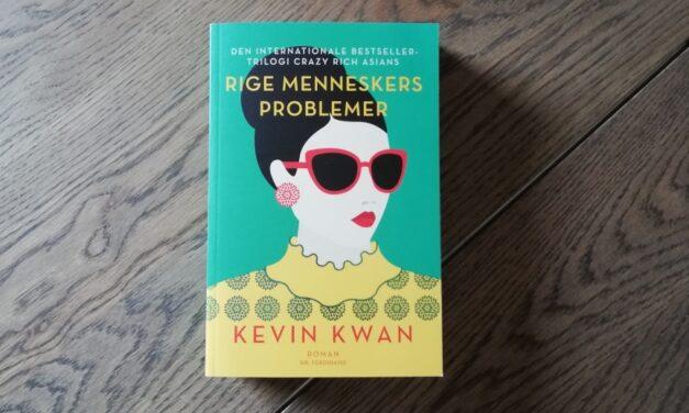 """""""Rige menneskers problemer"""" af Kevin Kwan"""