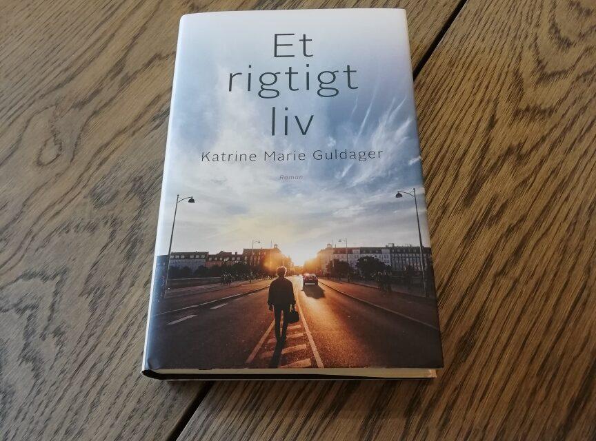 """""""Et rigtigt liv"""" af Katrine Marie Guldager"""