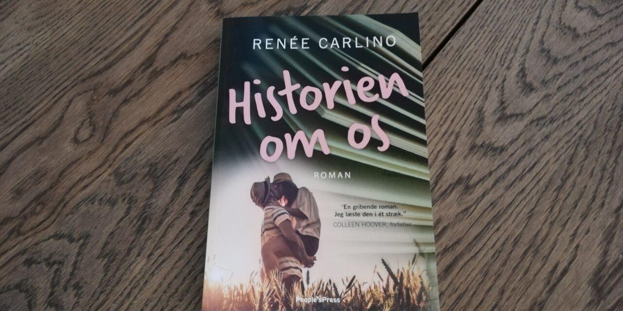 """""""Historien om os"""" af Renée Carlino"""