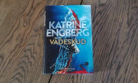 """""""Vådeskud"""" af Katrine Engberg"""