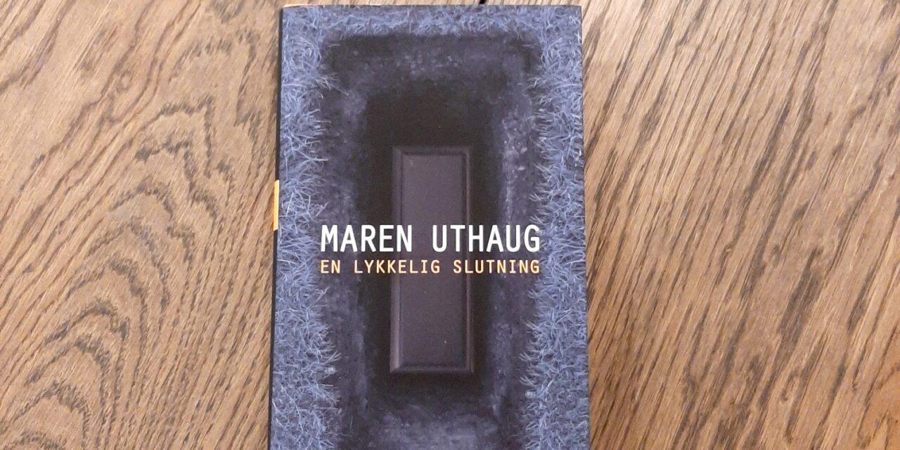 """""""En lykkelig slutning"""" af Maren Uthaug"""