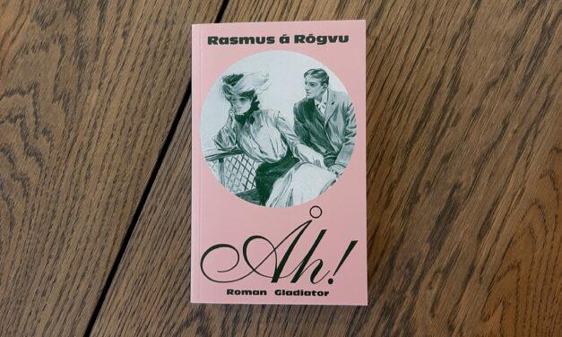 """""""Åh!"""" af Rasmus á Rógvu"""