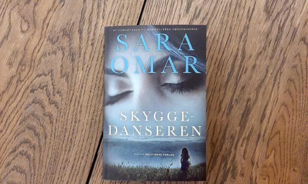 """Skyggedanseren"" af Sara Omar"