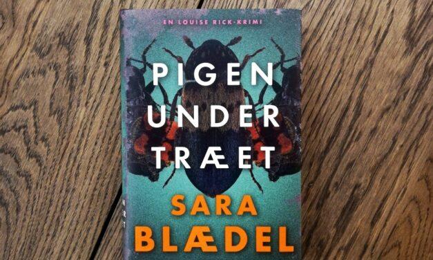 """""""Pigen under træet"""" af Sara Blædel"""