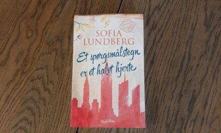 """""""Et spørgsmålstegn er et halvt hjerte"""" af Sofia Lundberg"""