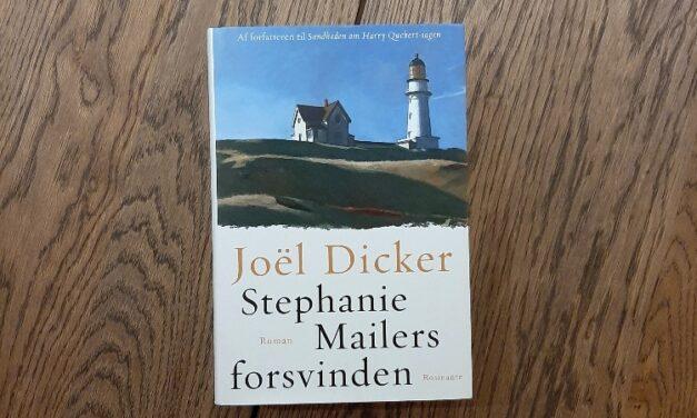 """""""Stephanie Mailers forsvinden"""" af Joël Dicker"""