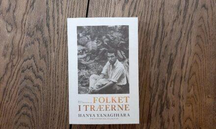 """""""Folket i træerne"""" af Hanya Yanagihara"""