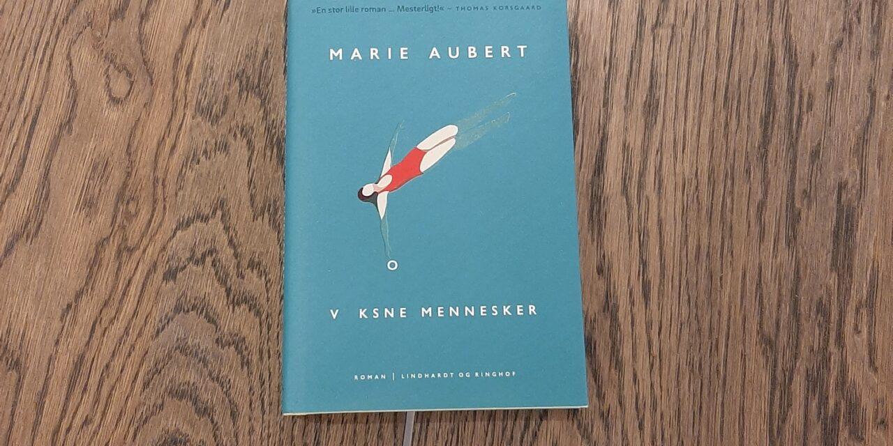 """""""Voksne mennesker"""" af Marie Aubert"""