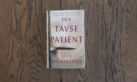 """""""Den tavse patient"""" af Alex Michaelides"""