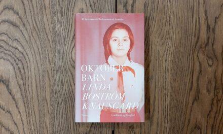 """""""Oktoberbarn"""" af Linda Boström Knausgaard"""