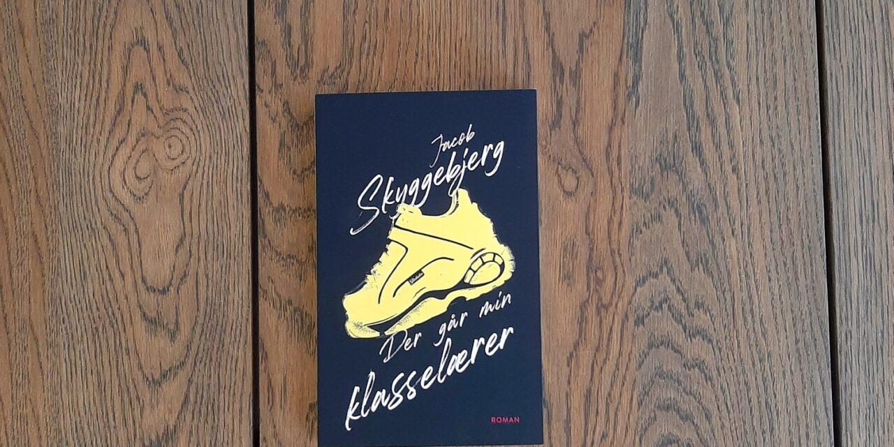 """""""Der går min klasselærer"""" af Jacob Skyggebjerg"""
