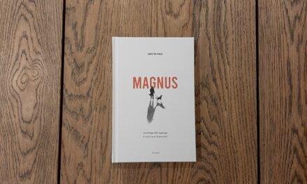 """""""Magnus"""" af Carsten Kaag"""