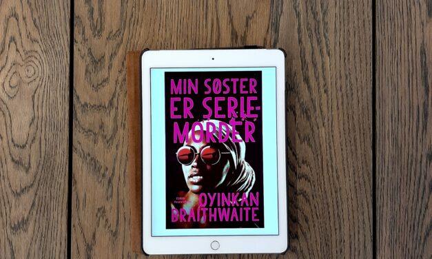 """Min søster er seriemorder"" af Oyinkan Braithwaite"
